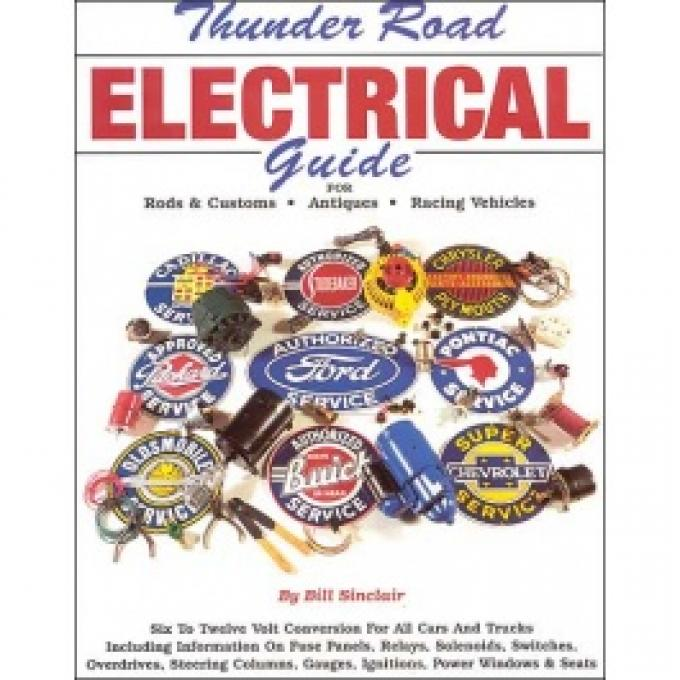 Thunder Road Electrical Guide
