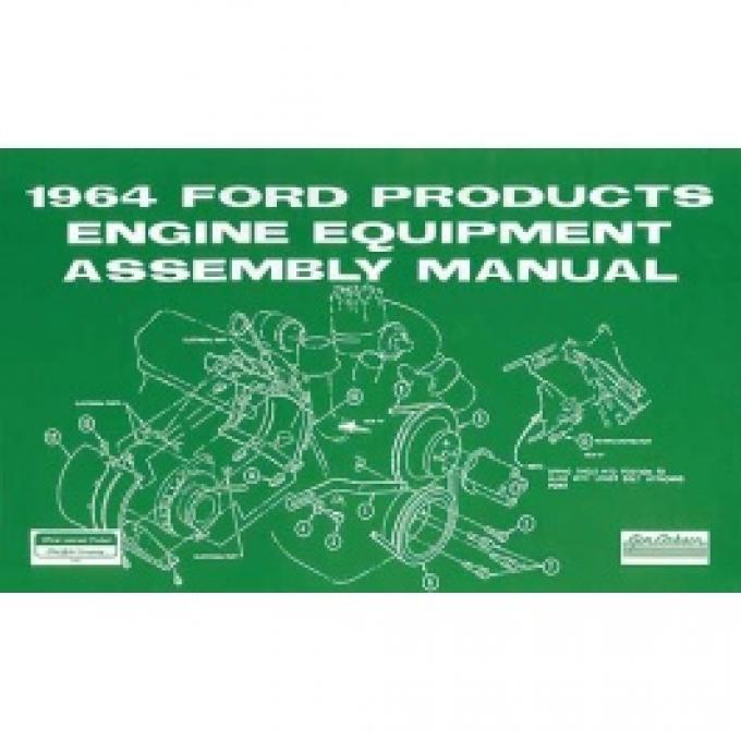 All Ford Products Engine Equipment Assembly Manual, 46 Pages, 1964