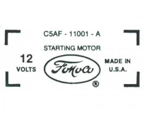 Ford Thunderbird Starter Decal, 390 & 428 V8, C5AF-11001-A, 1965-66