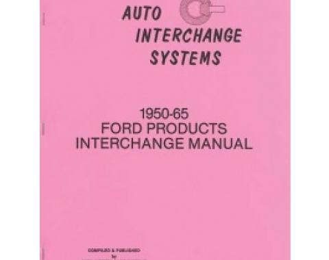 1950-65 Ford Products Interchange Manual, 160 Pages