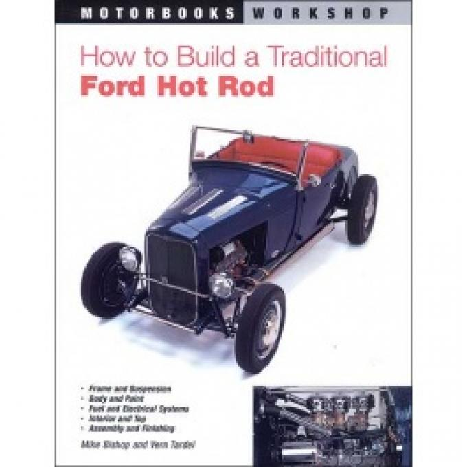 How To Build A Traditional Ford Hot Rod, 160 Pages
