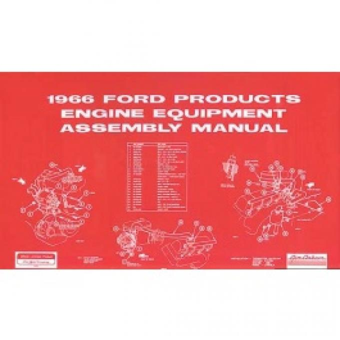 All Ford Products Engine Equipment Assembly Manual, 157 Pages, 1966