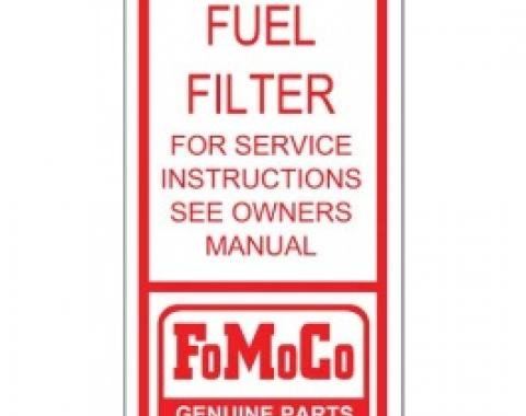 Ford Thunderbird Fuel Filter Decal, For Tri-Power Cars, 1962-66