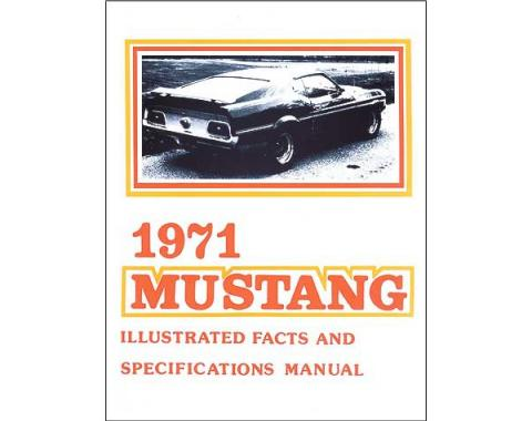 Mustang Illustrated Facts And Specifications Manual - 34 Pages