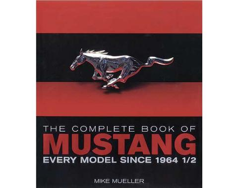 The Complete Book Of Mustang - 348 Pages
