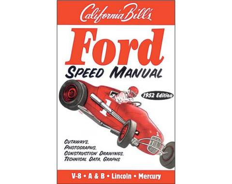 Ford Speed Manual - 128 Pages - 78 Photos and Illustrations