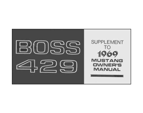 Mustang Boss 429 Owner's Manual Supplement - 4 Pages