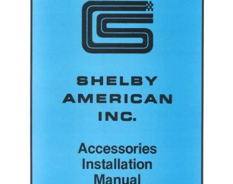 Ford Mustang Shelby Accessories Installation Manual - 18 Pages