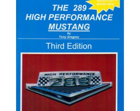 The 289 High Performance Mustang 4th Edition
