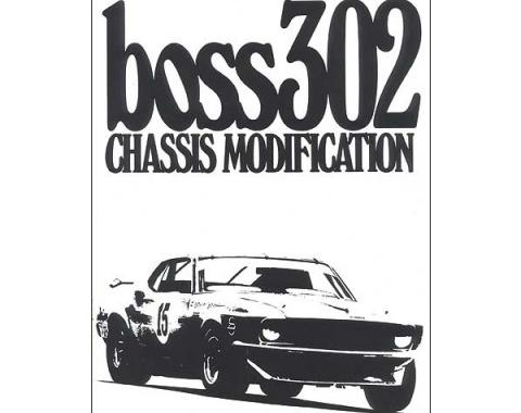 Ford Mustang Boss 302 Chassis Modification - 30 Pages