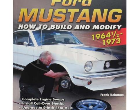 Ford Mustang 1964 1/2 - 1973 How To Build & Modify Book