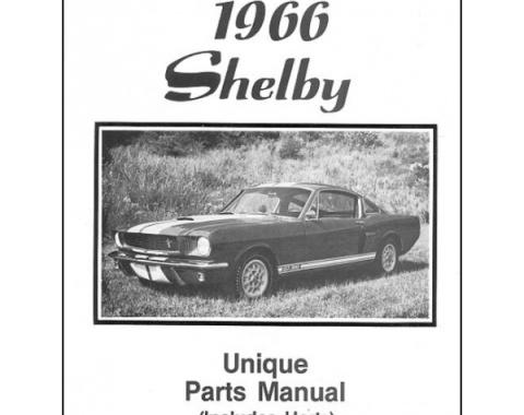 Ford Mustang 1966 Shelby Unique Parts Manual - Including Hertz - 15 Pages