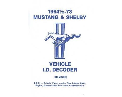 1964-1/2-73 Mustang and Shelby Vehicle ID Decoder