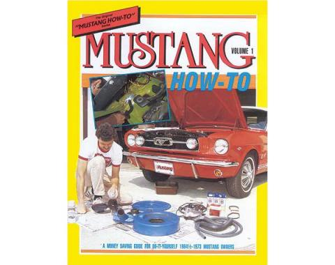 Mustang How To Volume 1