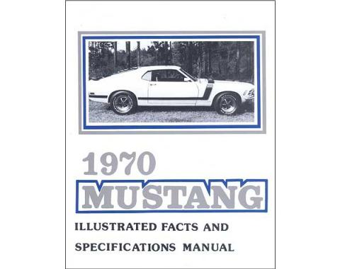 Mustang Illustrated Facts And Specifications Manual - 68 Pages