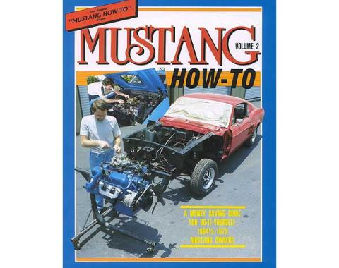 Mustang How To Volume 2