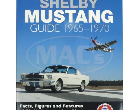 The Definitive Shelby Mustang Guide 1965-1970
