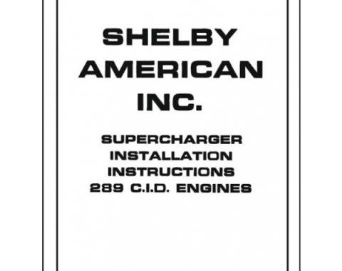 Mustang And Shelby Supercharger Installation Manual - 5 Pages