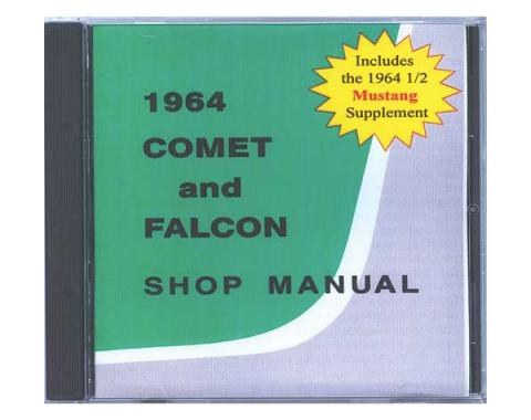 1964 Falcon and Comet Shop Manual CD - Includes 1964-1/2 Mustang Supplement - For Windows Operating Systems Only