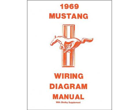 Mustang and Shelby Wiring Diagram - 20 Pages - 22 Illustrations