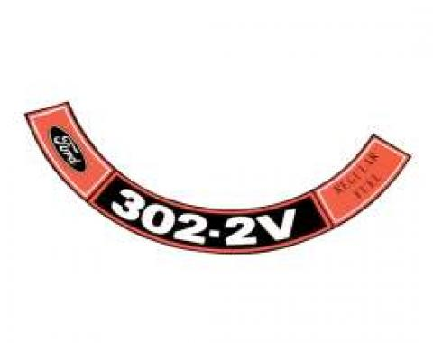 Decal - Air Cleaner - 302 2V-Regular Fuel