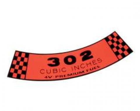 Decal - Air Cleaner - 302 Cubic Inches - 4 Volt - Premium Fuel