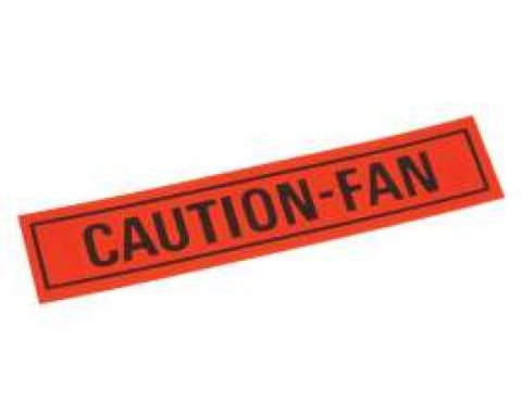 Decal - Caution Fan Warning