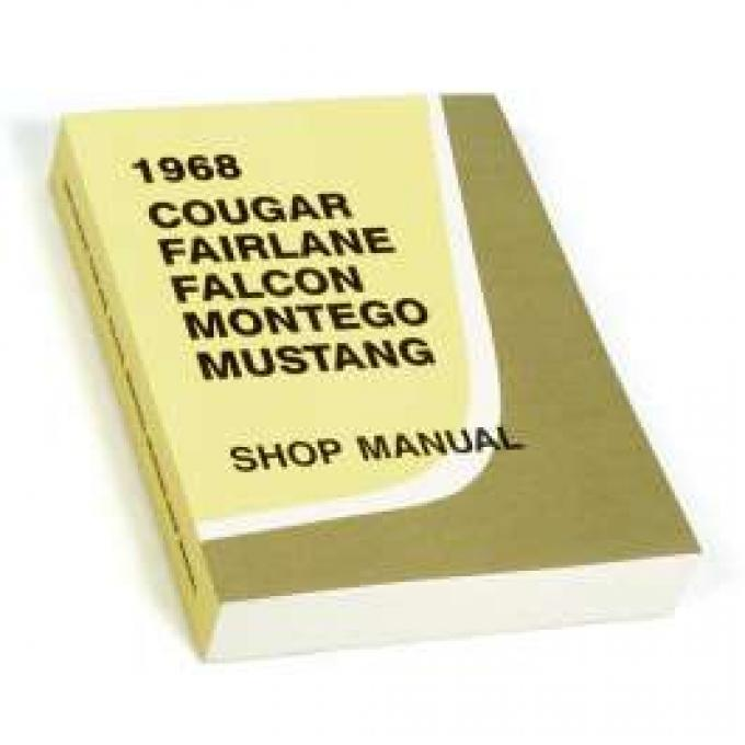 1968 Shop Manual - Mustang, Fairlane, Falcon, Cougar and Montego